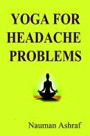 Yoga For Headache Problems