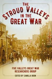 TheStroudValleysintheGreatWar