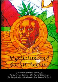 MysticismandSocialActionLawrenceLectureandDiscussionswithDrHowardThurman