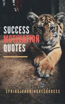 SUCCESS MOTIVATION QUOTES