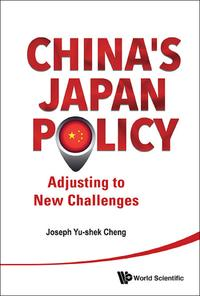 China'sJapanPolicyAdjustingtoNewChallenges