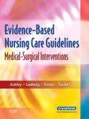 Evidence-Based Nursing Care Guidelines - E-Book