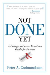 NotDoneYetACollegetoCareerTransitionGuideforParents