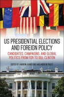 US Presidential Elections and Foreign Policy