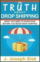 Dropshipping: The Truth About Drop Shipping
