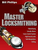 Master Locksmithing: An Expert's Guide to Master Keying, Intruder Alarms, Access Control Systems, High-Secur…