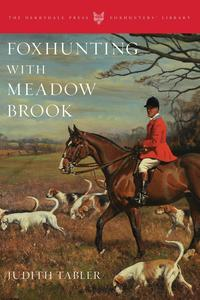 FoxhuntingwithMeadowBrook