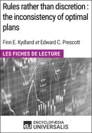 Rules rather than discretion : the inconsistency of optimal plans de Finn E. Kydland et Edward C. Prescott