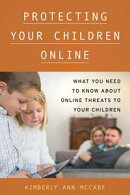 Protecting Your Children Online