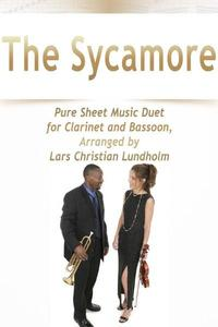 TheSycamorePureSheetMusicDuetforClarinetandBassoon,ArrangedbyLarsChristianLundholm