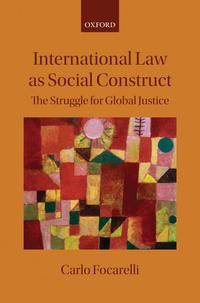InternationalLawasSocialConstructTheStruggleforGlobalJustice