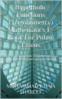 HyperbolicFunctions(Trigonometry)MathematicsE-BookForPublicExams