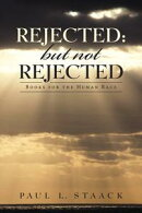 Rejected: but Not Rejected