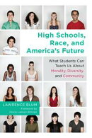 High Schools, Race, and America's Future