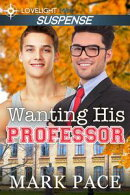 Wanting His Professor