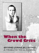 When the Crowd Cries