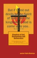 KINGDOM OF GOD, DEMONOLOGY AND DELIVERANCE