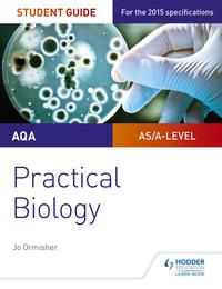 AQAA-levelBiologyStudentGuide:PracticalBiology