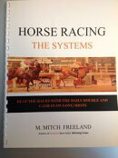 HORSE RACING: THE SYSTEMS