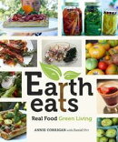 Earth Eats: Real Food Green Living
