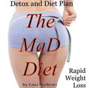 The MaD Diet