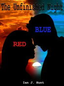The Unfinished Night: Red & Blue