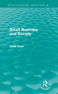 SmallBusinessandSociety(RoutledgeRevivals)