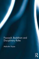 Foucault, Buddhism and Disciplinary Rules