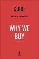 Guide to Paco Underhill's Why We Buy by Instaread
