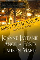 The Miss Demeanor Series
