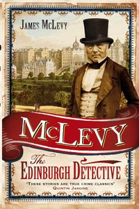 McLevy:TheEdinburghDetective
