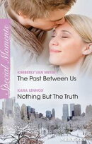 The Past Between Us/Nothing But The Truth