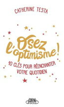 Le petit guide de l'optimisme