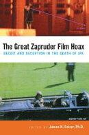 The Great Zapruder Film Hoax