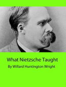 What Nietzsche Taught