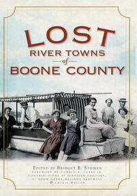 LostRiverTownsofBooneCounty