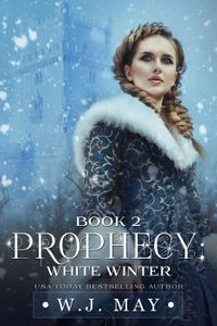 WhiteWinterProphecySeries,#2