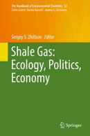 Shale Gas: Ecology, Politics, Economy