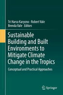 Sustainable Building and Built Environments to Mitigate Climate Change in the Tropics
