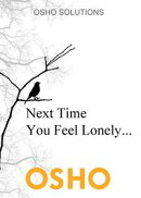 Next Time You Feel Lonely...