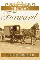 The Way Forward (The Amish Millers Get Married Book 2)