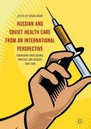 Russian and Soviet Health Care from an International Perspective