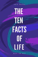The Ten Facts of Life