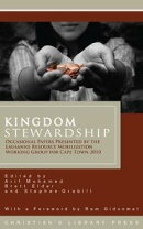Kingdom Stewardship: Occasional Papers Prepared by the Lausanne Resource Mobilization Working Group for Cape…