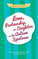 Love, Partnership, or Singleton on the Autism Spectrum