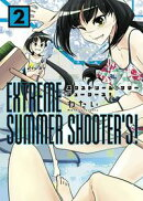 EXTREME SUMMER SHOOTER'S! 2