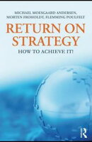 Return on Strategy: How Market Leaders Utilize Unconventional Thinking to Sustain in the X Factor Universe