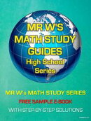 FREE E-BOOK - SECONDARY SCHOOL MATHEMATICS - SAMPLES FROM EACH BOOK IN MR W'S MATH STUDY GUIDE SERIES