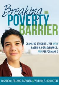 BreakingthePovertyBarrierChangingStudentsLivesWithPassion,Perserverance,andPerformance