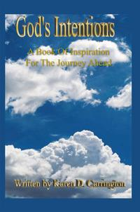 God'sIntentionsABookOfInspirationForTheJourneyAhead